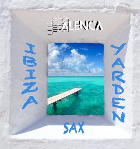 Jonathan Sicart alias John Alenca IBIZA YARDEN SAX SoundClound copie